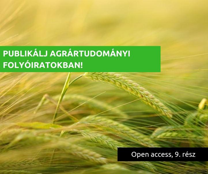Publikálj open access úton agrártudományi folyóiratokban